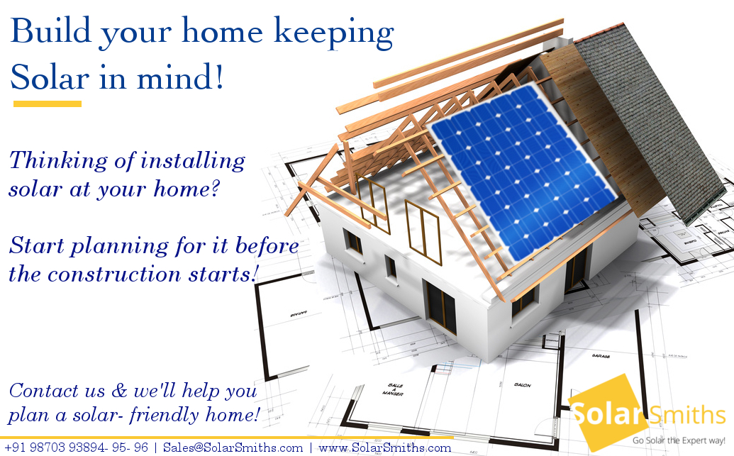 Think Ahead Plan Solar For Your Home In Advance